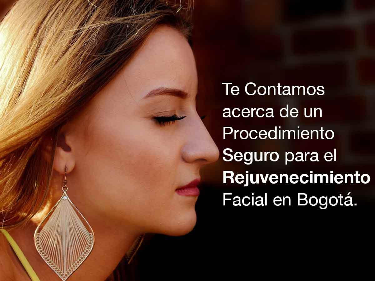 Rejuvenecimiento Facial en Bogotá
